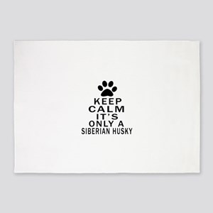 Siberian Husky Keep Calm Designs 5'x7'Area Rug
