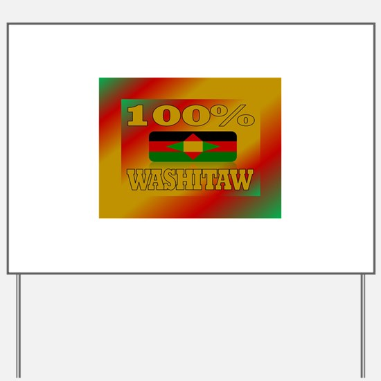 100% Washitaw Yard Sign