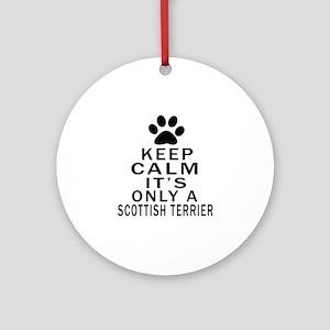 Scottish Terrier Keep Calm Designs Round Ornament