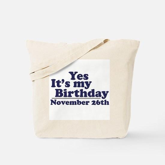 November 26th Birthday Tote Bag