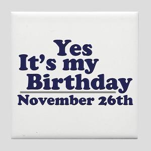 November 26th Birthday Tile Coaster