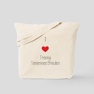 I love Treeing Tennesse Brindles Tote Bag