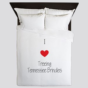 I love Treeing Tennesse Brindles Queen Duvet
