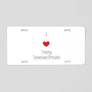 I love Treeing Tennesse Bri Aluminum License Plate