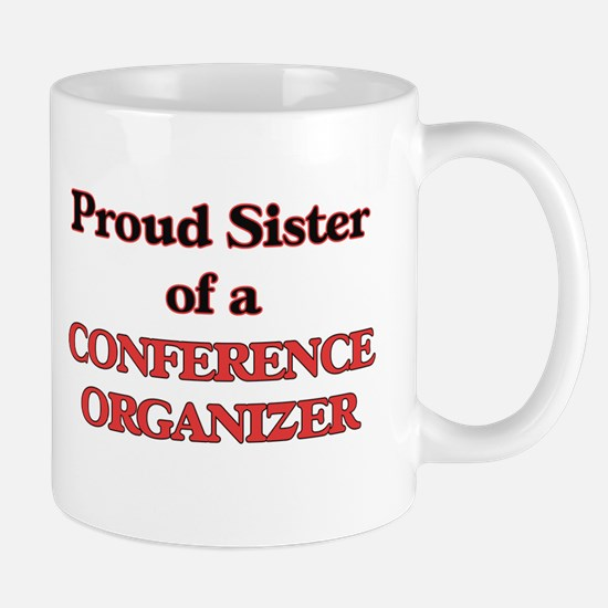 Proud Sister of a Conference Organizer Mugs
