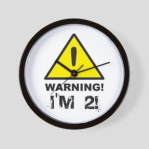 Warning I'm 2 Wall Clock