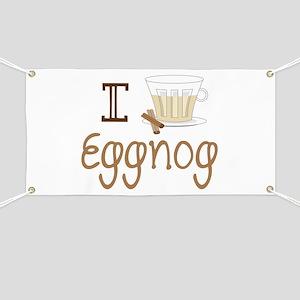 I Love Eggnog Banner