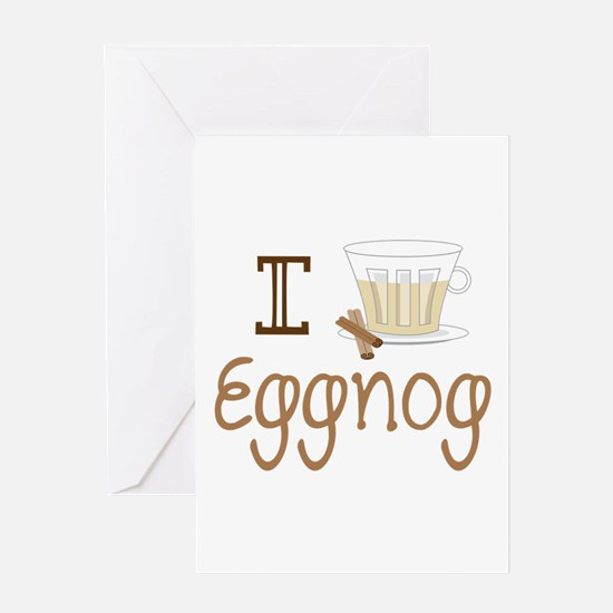I Love Eggnog Greeting Cards