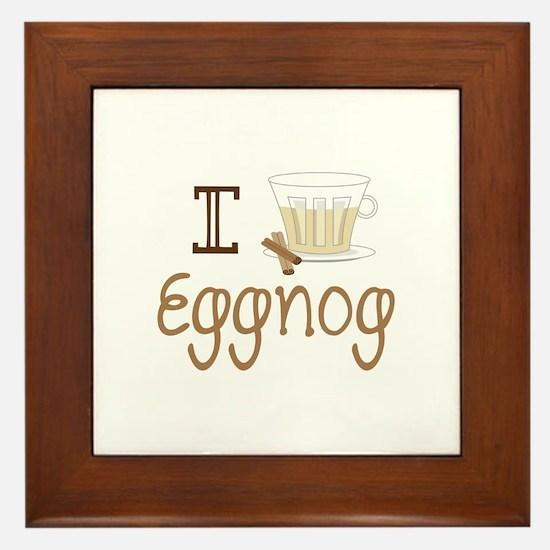 I Love Eggnog Framed Tile