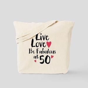 Live Love Fab 50 Tote Bag