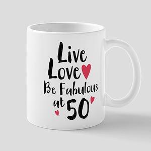 Live Love Fab 50 Mug