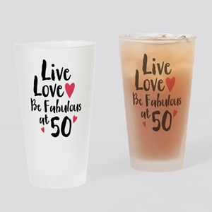 Live Love Fab 50 Drinking Glass