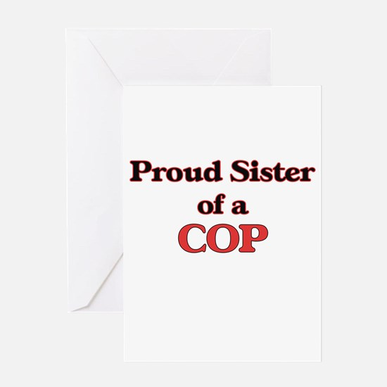Proud Sister of a Cop Greeting Cards