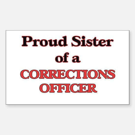Proud Sister of a Corrections Officer Decal