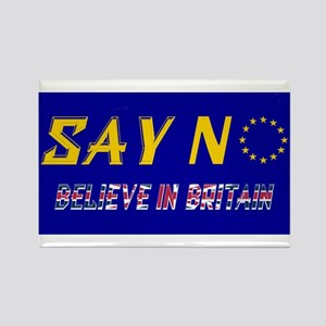 Believe In Britain! Rectangle Magnet Magnets