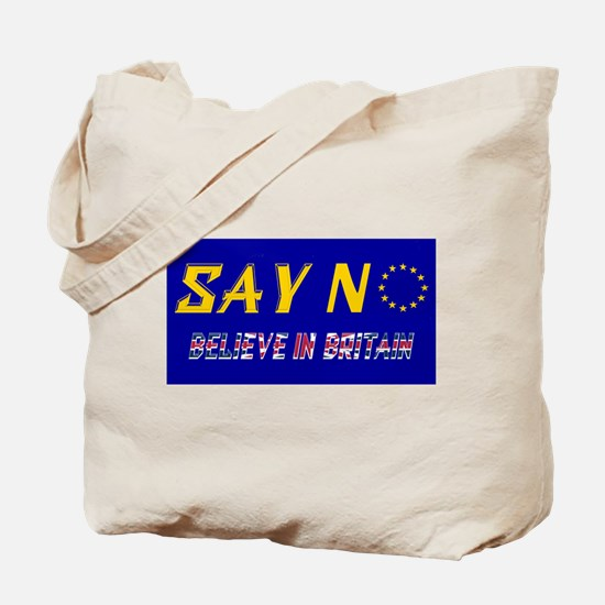Believe in Britain! Tote Bag