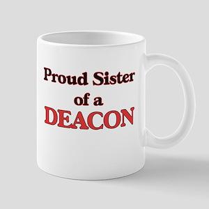 Proud Sister of a Deacon Mugs