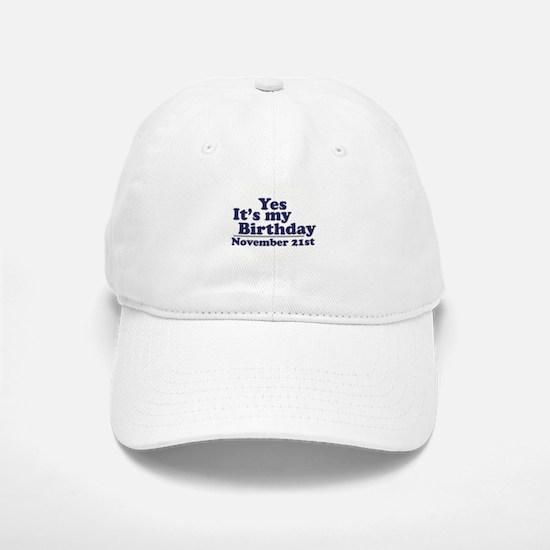 November 21st Birthday Baseball Baseball Cap