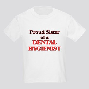 Proud Sister of a Dental Hygienist T-Shirt