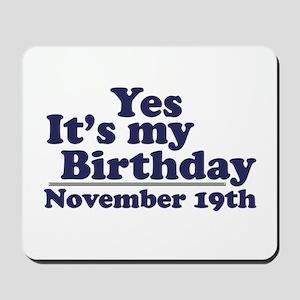 November 19th Birthday Mousepad