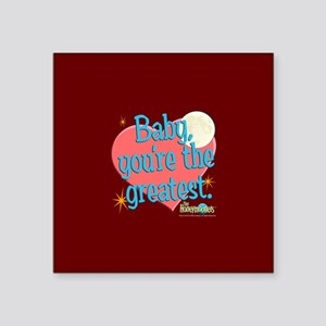 "The Honeymooners: Baby You' Square Sticker 3"" x 3"""