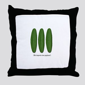 Me Importa Tres Pepinos Throw Pillow