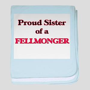 Proud Sister of a Fellmonger baby blanket