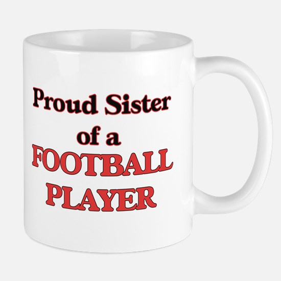 Proud Sister of a Football Player Mugs