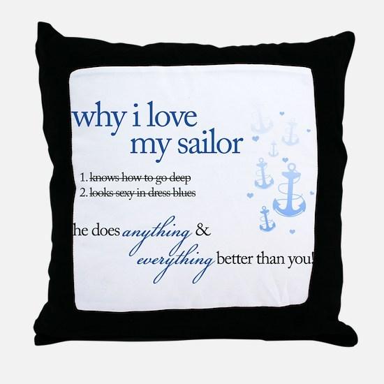 Why I Love My Sailor Throw Pillow