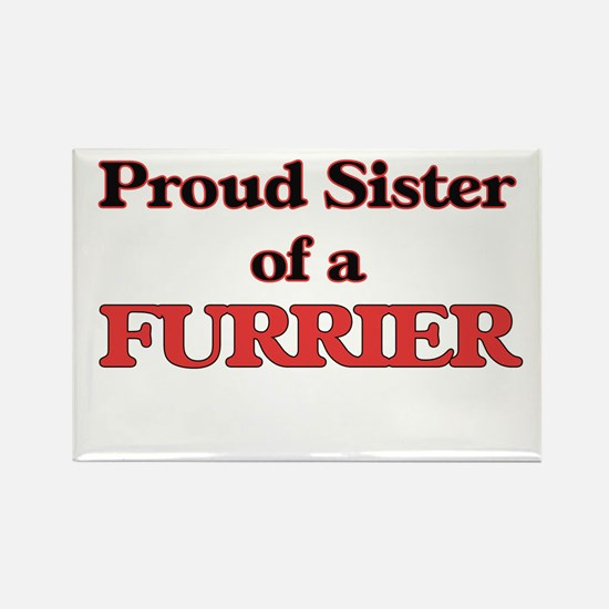 Proud Sister of a Furrier Magnets