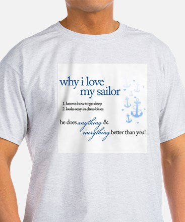 Why I Love My Sailor T-Shirt