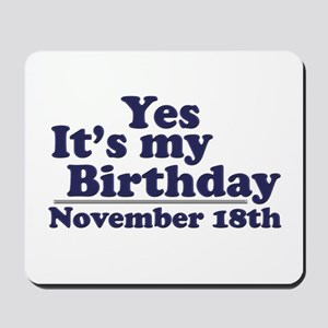 November 18th Birthday Mousepad