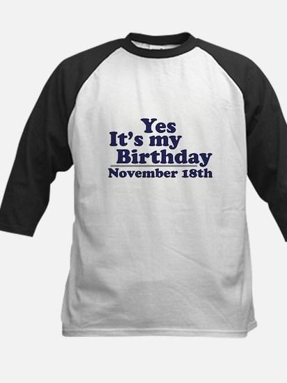 November 18th Birthday Kids Baseball Jersey