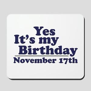 November 17th Birthday Mousepad