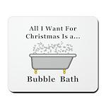 Christmas Bubble Bath Mousepad