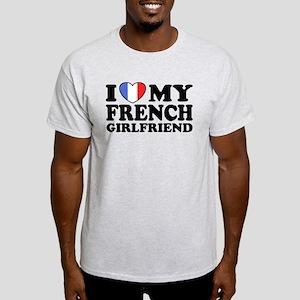 I Love My French Girlfriend Light T-Shirt
