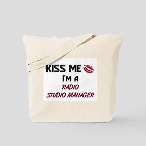 Kiss Me I'm a RADIO STUDIO MANAGER Tote Bag