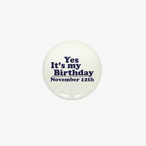 November 12th Birthday Mini Button