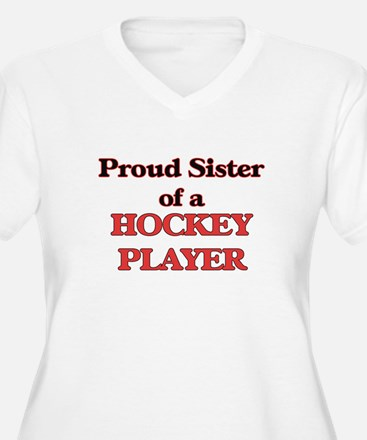 Proud Sister of a Hockey Player Plus Size T-Shirt