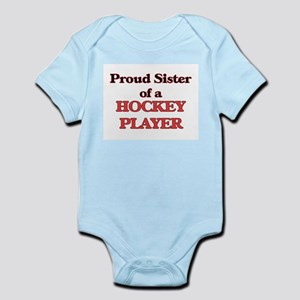 Proud Sister of a Hockey Player Body Suit