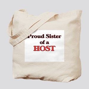 Proud Sister of a Host Tote Bag
