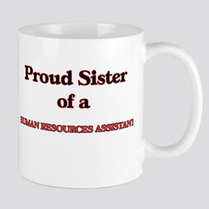 Proud Sister of a Human Resources Assistant Mugs
