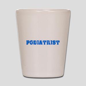 Podiatrist Blue Bold Design Shot Glass