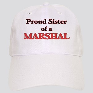 Proud Sister of a Marshal Cap