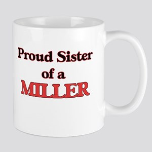 Proud Sister of a Miller Mugs