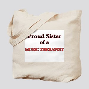 Proud Sister of a Music Therapist Tote Bag