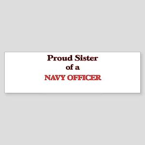 Proud Sister of a Navy Officer Bumper Sticker