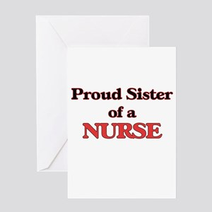 Proud Sister of a Nurse Greeting Cards