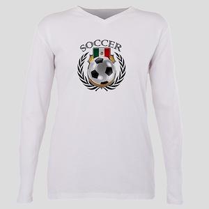 Mexico Soccer Fan Plus Size Long Sleeve Tee