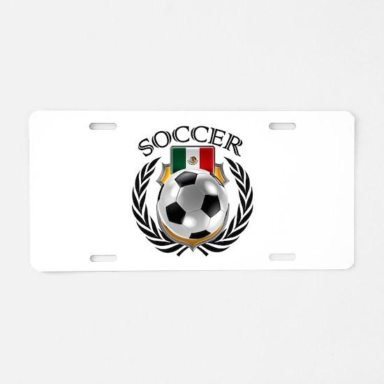 Mexico Soccer Fan Aluminum License Plate